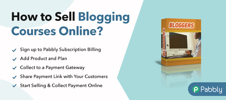 How to Sell Blogging Courses Online