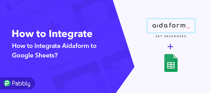 How to Integrate Aidaform to Google Sheets