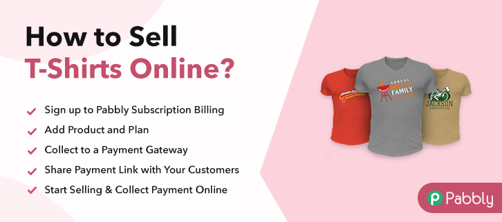 How to Sell T-Shirts Online