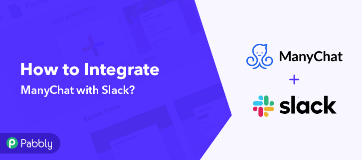 Integrate ManyChat with Slack