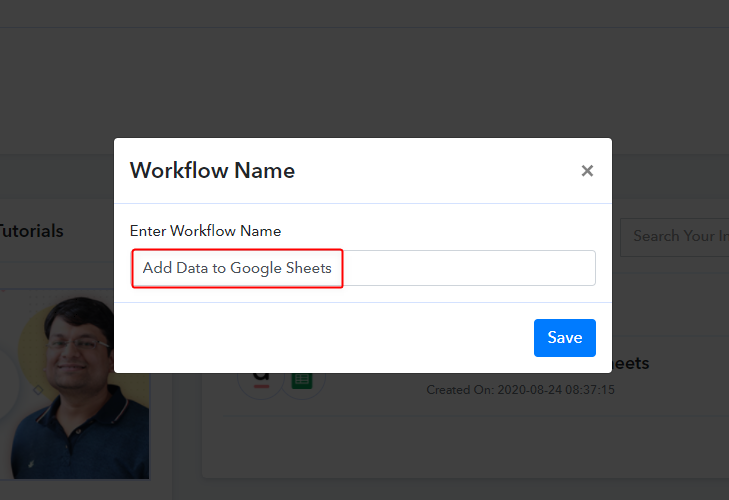Name the Workflow - Add Data To Google Sheets