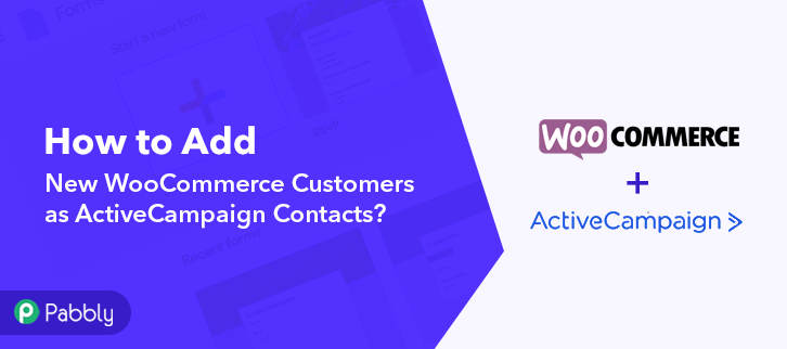 How to Add New WooCommerce Customers as ActiveCampaign Contacts