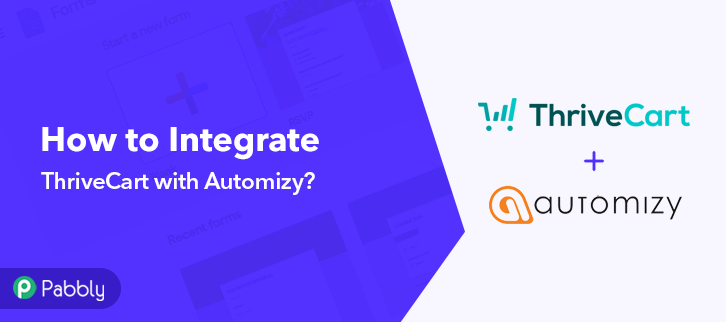 How to Integrate ThriveCart with Automizy | Step by Step