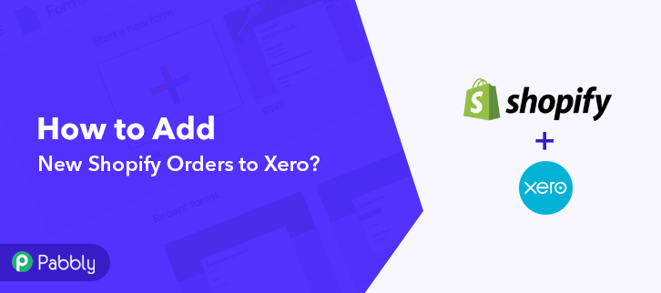 How to Add New Shopify Orders to Xero