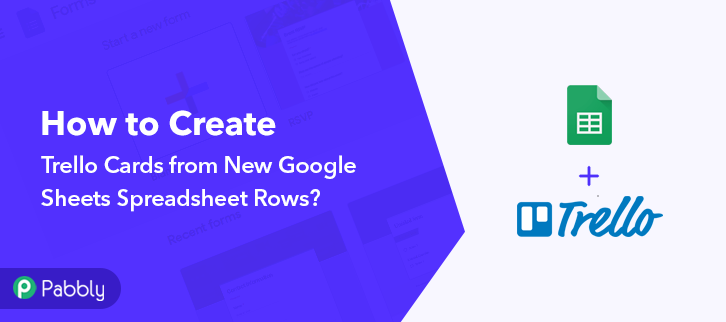 How to Create Trello Cards from New Google Sheets Spreadsheet Rows