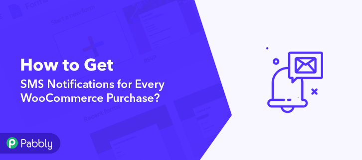 How to get SMS Notifications for Every WooCommerce Purchase