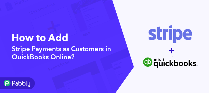 How to Add Stripe Payments as Customers in QuickBooks Online