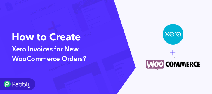 How to Create Xero Invoices for New WooCommerce Orders