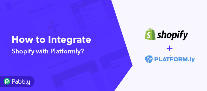 How to Integrate Shopify with Platformly