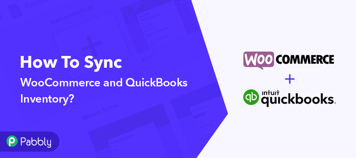 How to Sync WooCommerce and QuickBooks Inventory