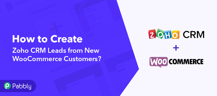 How to Create Zoho CRM Leads from New WooCommerce Customers