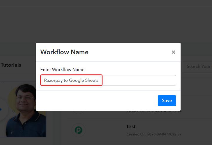 Workflow Name - Razorpay to Google Sheets
