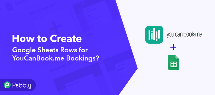 How to Create Google Sheets Rows for YouCanBook.me Bookings