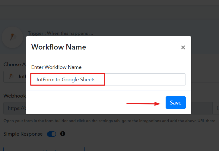 Name the Workflow to Save New JotForm Form Submissions to Google Sheets