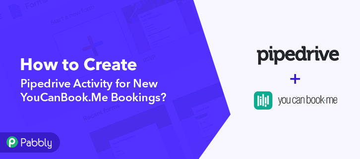 How to Create Pipedrive Activity for New YouCanBook.Me Bookings