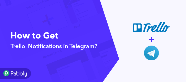 How to Get Trello Notifications in Telegram