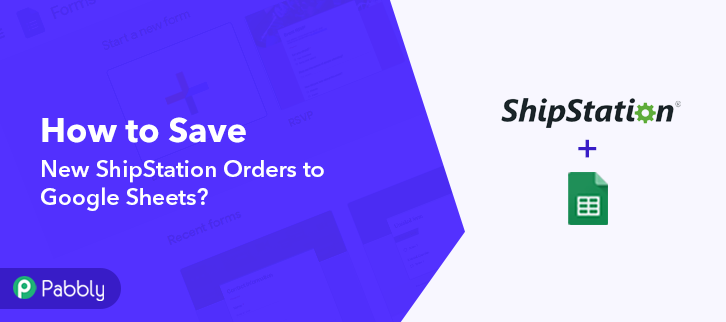How to Save New ShipStation Orders to Google Sheets