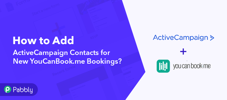 How to Add ActiveCampaign Contacts for New YouCanBook.me Bookings