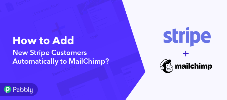 How to Add New Stripe Customers Automatically to MailChimp