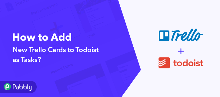 How to Add new Trello cards to Todoist as Tasks
