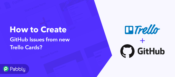 How to Create GitHub Issues from New Trello Cards