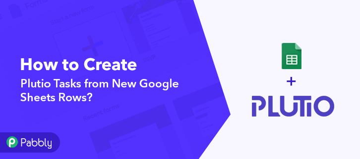 How to Create Plutio Tasks from New Google Sheets Rows