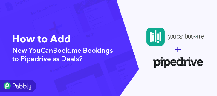 How to Add New YouCanBook.Me Bookings to Pipedrive as Deals