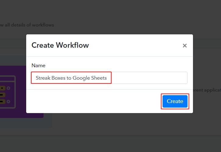 Streak Boxes to Google Sheets Workflow