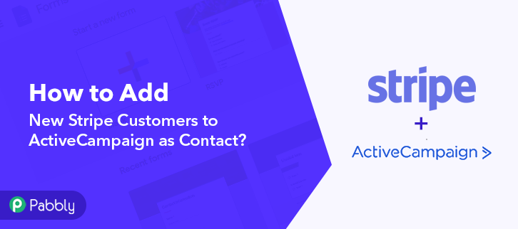 How to Add New Stripe Customers to ActiveCampaign as Contact