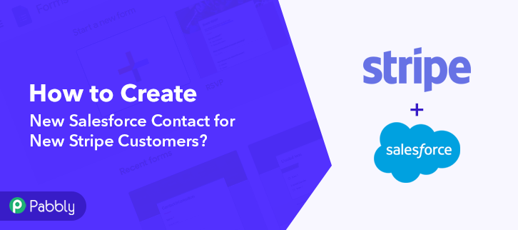 How to Create New Salesforce Contact for New Stripe Customers