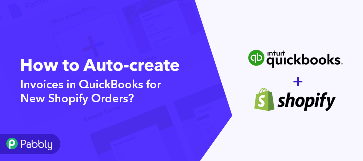 How to Auto-create Invoices in QuickBooks for New Shopify Orders