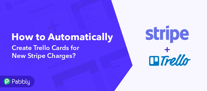 How to Automatically Create Trello Cards for New Stripe Charges