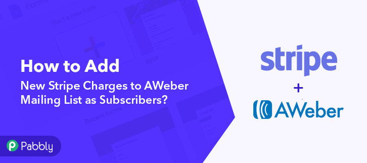 How to Add New Stripe Charges to AWeber Mailing List as Subscribers