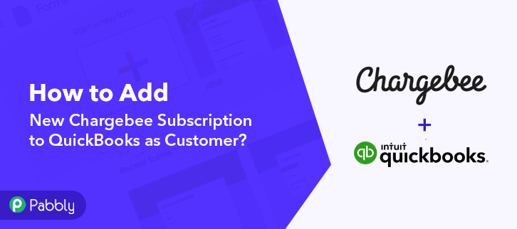 How to Add New Chargebee Subscription to QuickBooks as Customer