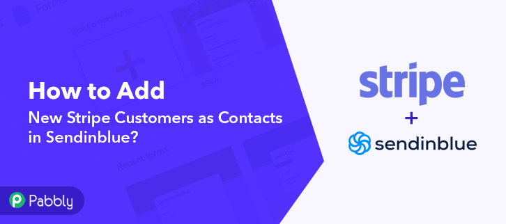 How to Add New Stripe Customers as Contacts in Sendinblue