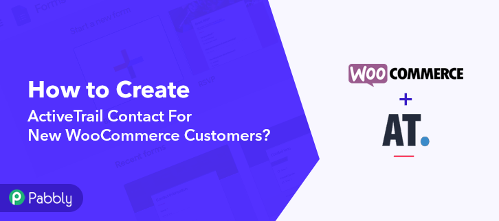 How to Create ActiveTrail Contact For New WooCommerce Customers