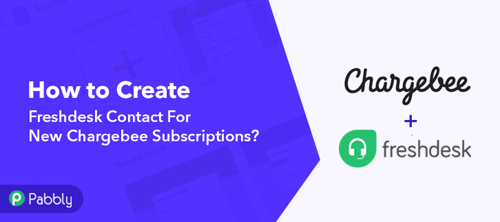 How to Create Freshdesk Contact For New Chargebee Subscriptions