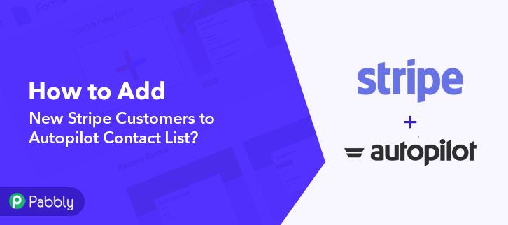 How to Add New Stripe Customers to Autopilot Contact List