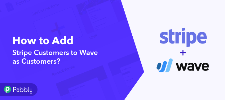 How to Add Stripe Customers to Wave as Customers
