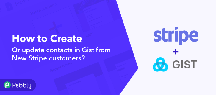 How to Create or Update Contacts in Gist from New Stripe Customers