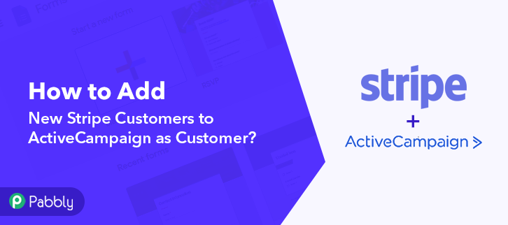 How to Add New Stripe Customers to ActiveCampaign as Customer
