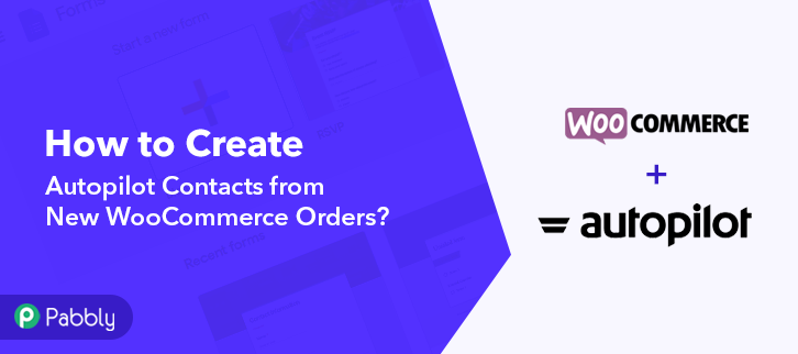 How to Create Autopilot Contacts from New WooCommerce Orders