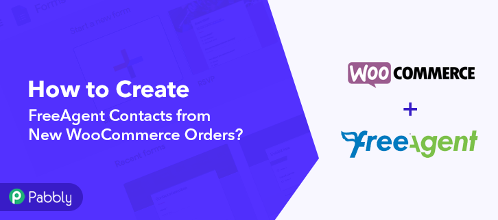 How to Create FreeAgent Contacts from New WooCommerce Orders