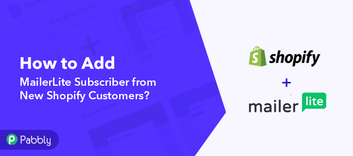 How to Add MailerLite Subscriber from New Shopify Customers