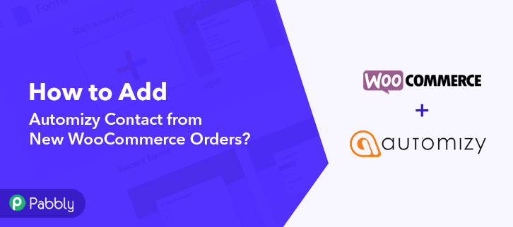 How to Add Automizy Contact from New WooCommerce Orders