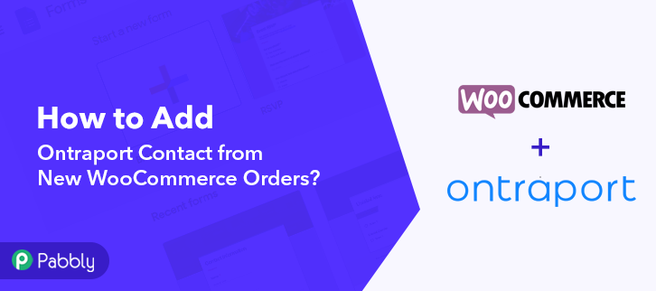 How to Add Ontraport Contact from New WooCommerce Orders