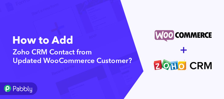 How to Add Zoho CRM Contact from Updated WooCommerce Customer
