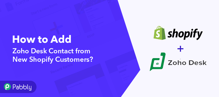 How to Add Zoho Desk Contact from New Shopify Customers