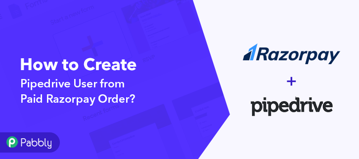 How to Create Pipedrive User from Paid Razorpay Order