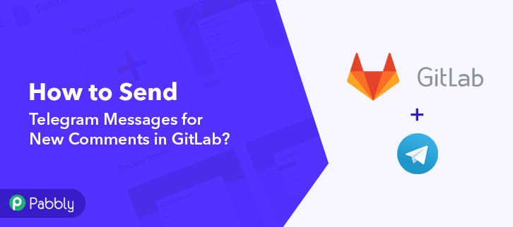 How to Send Telegram Messages for New Comments in GitLab